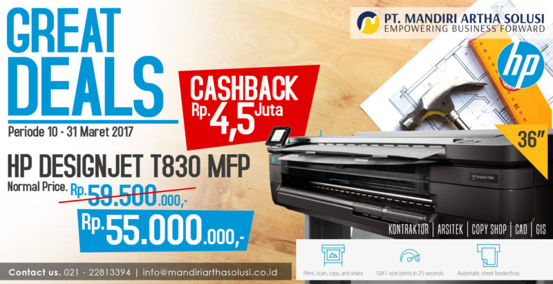 Great Sales - HP DesignJet T830 MFP 10 - 31 Maret 2017
